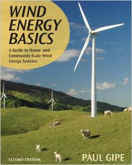 WIND-WORKS: Wind Energy Basics Revised: A Guide to Home- and